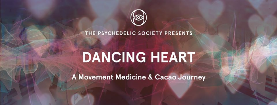 DANCING HEART – A Movement Medicine & Cacao Journey at The Psychedelic Society